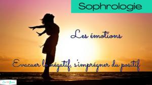 Sophrologie : Les émotions !